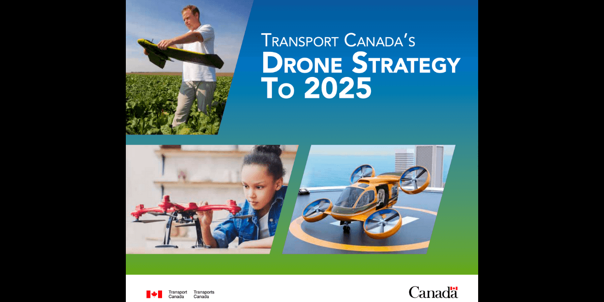 カナダ運輸省、2025年までのドローンの戦略を記した文書を公開