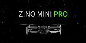Hubsanが新ドローン「Zino Mini Pro」発表!重量249g、48MP、4K30fps