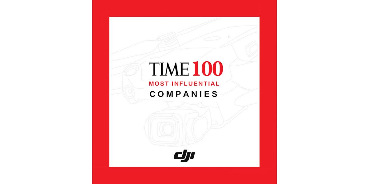 ドローンメーカーDJI、タイム誌の世界で最も影響力のある100社にランクイン