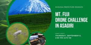 9/9ドローンのバーチャルイベント「Mt. Fuji Drone Challenge in Asagiri」開催